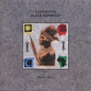 Ladysmith Black Mambazo - Shaka Zulu
